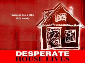 desperate-house-lives